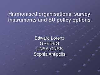 Harmonised organisational survey instruments and EU policy options