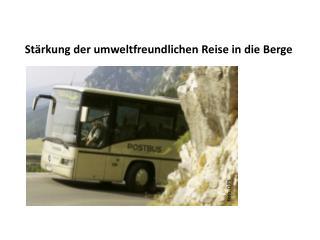 Stärkung der umweltfreundlichen Reise in die Berge
