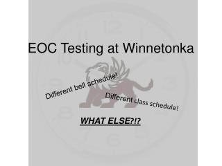 EOC Testing at  W innetonka