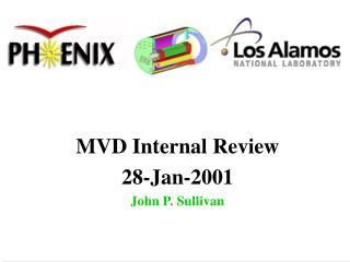 MVD Internal Review 28-Jan-2001 John P. Sullivan