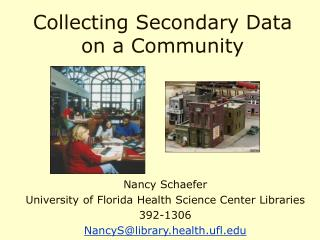 Collecting Secondary Data on a Community