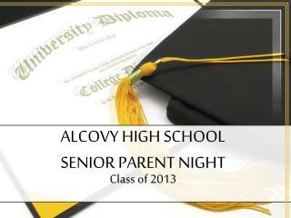 ALCOVY HIGH SCHOOL  SENIOR PARENT NIGHT