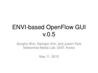 ENVI-based OpenFlow GUI v.0.5