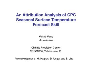 An Attribution Analysis of CPC Seasonal Surface Temperature Forecast Skill