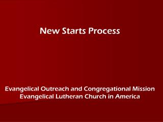 New Starts Process Evangelical Outreach and Congregational Mission