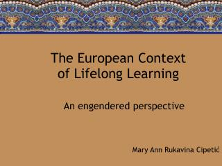 The European Context of Lifelong Learning