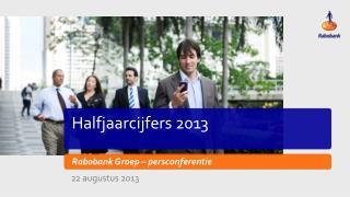 Halfjaarcijfers 2013