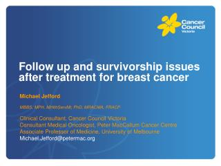 Follow up and survivorship issues after treatment for breast cancer