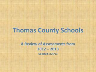 Thomas  C ounty Schools