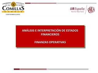 AN�LISIS E INTERPRETACI�N DE ESTADOS FINANCIEROS FINANZAS OPERATIVAS