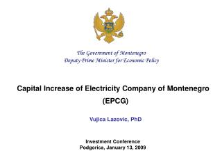 Capital Increase of Electricity Company of Montenegro  (EPCG) Vujica Lazovic, PhD