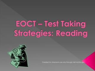 EOCT � Test Taking Strategies: Reading