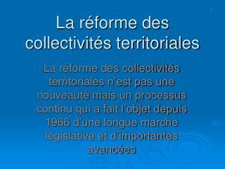 La réforme des  collectivités territoriales