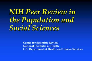 NIH Peer Review in the Population and Social Sciences