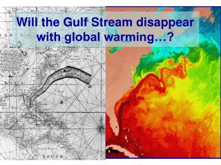 Will the Gulf Stream disappear with global warming…?