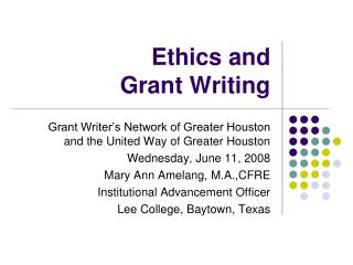 Ethics and  Grant Writing