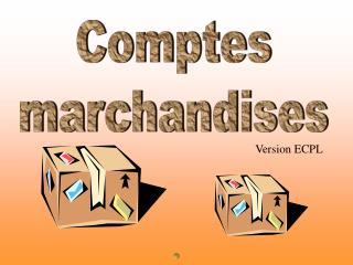 Comptes marchandises
