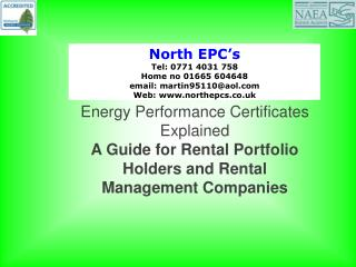 North EPC's Tel: 0771 4031 758 Home no 01665 604648 email: martin95110@aol