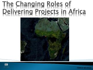 The Changing Roles of Delivering Projects in Africa