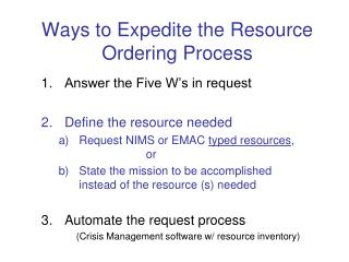 Ways to Expedite the Resource Ordering Process