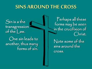 SINS AROUND THE CROSS