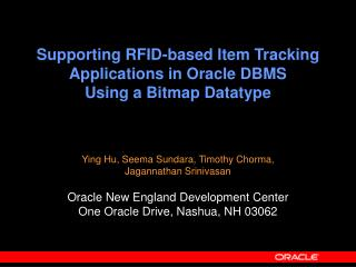 Supporting RFID-based Item Tracking Applications in Oracle DBMS  Using a Bitmap Datatype