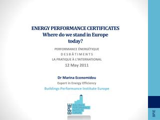 ENERGY PERFORMANCE CERTIFICATES Where do we stand in Europe today?