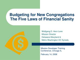 Budgeting for New Congregations The Five Laws of Financial Sanity