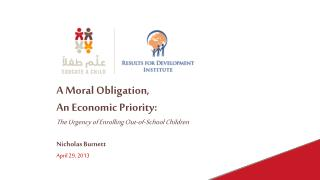A Moral Obligation,  An Economic Priority:
