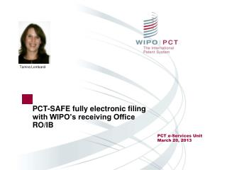 PCT-SAFE fully electronic filing with WIPO's receiving Office RO/IB