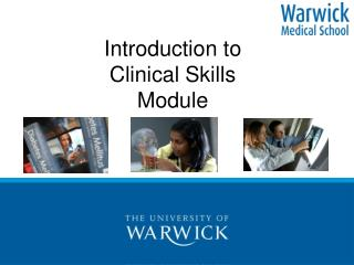 Introduction to Clinical Skills Module