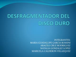 DESFRAGMENTADOR  DEL DISCO DURO
