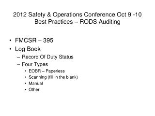 2012 Safety & Operations Conference Oct 9 -10 Best Practices – RODS Auditing