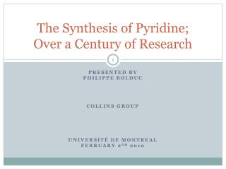 The Synthesis of Pyridine;  Over a Century of Research