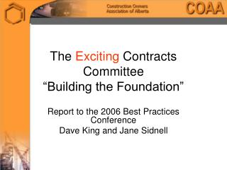 "The  Exciting  Contracts Committee ""Building the Foundation"""