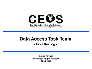 Data Access Task Team - First Meeting -