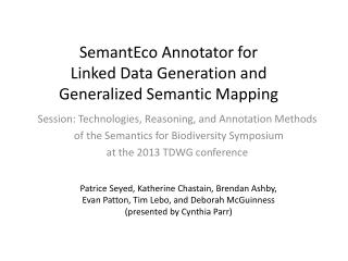 SemantEco Annotator for  Linked Data Generation and  Generalized Semantic Mapping