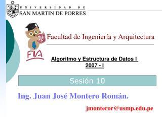 Algoritmo y Estructura de Datos I  2007 - I