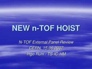 NEW n-TOF HOIST