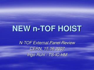 NEW n-TOF HOIST