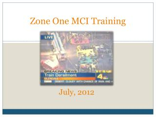 Zone One MCI Training