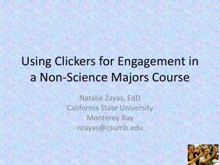Using Clickers for Engagement in a Non-Science Majors Course