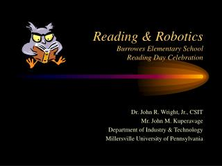 Reading & Robotics Burrowes Elementary School Reading Day Celebration