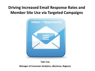 Driving Increased Email Response Rates and Member Site Use via Targeted Campaigns