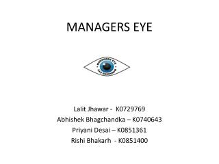 MANAGERS EYE