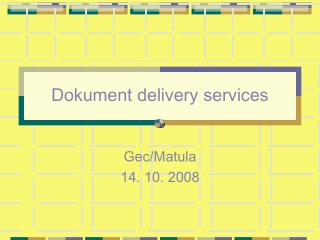 Dokument delivery services