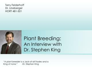 Plant Breeding: An Interview with Dr. Stephen King