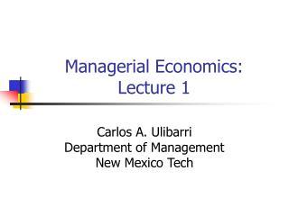 Managerial Economics: Lecture 1