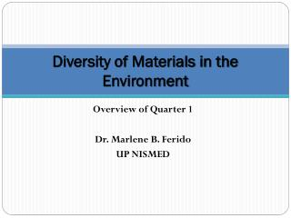 Diversity of Materials in the Environment