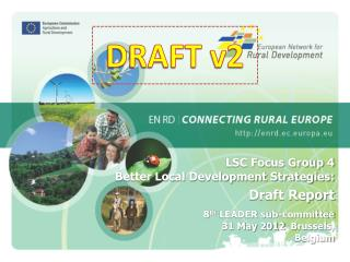 LSC Focus Group 4 Better Local Development Strategies: Draft Report  8 th  LEADER sub-committee